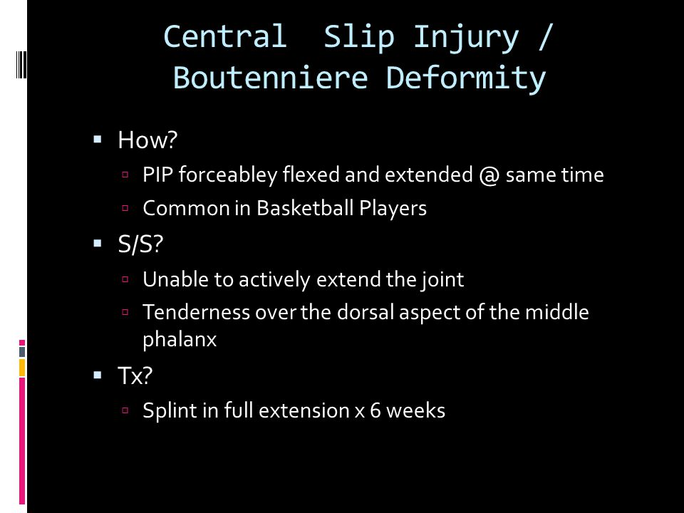 Central Slip Injury / Boutenniere Deformity