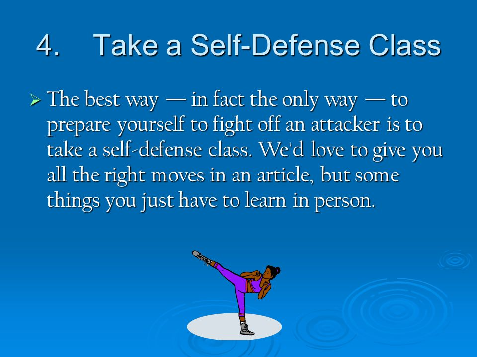 4. Take a Self-Defense Class