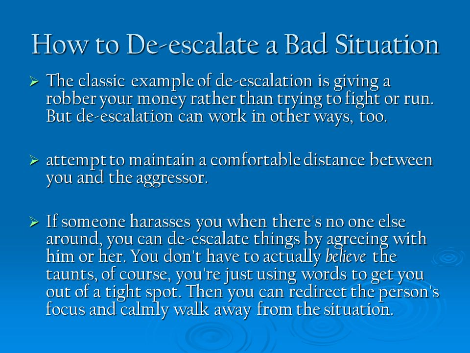 How to De-escalate a Bad Situation