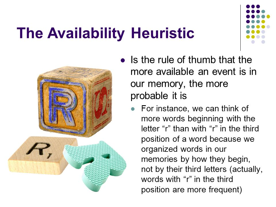 what is the availability heuristic Representativeness heuristic- the combined term then refers to the process of decision making or problem solving using a rule of thumb  availability heuristics.