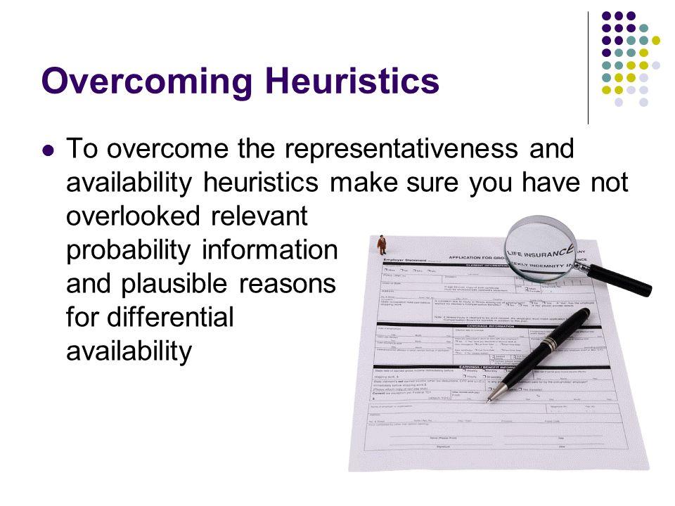 Overcoming Heuristics
