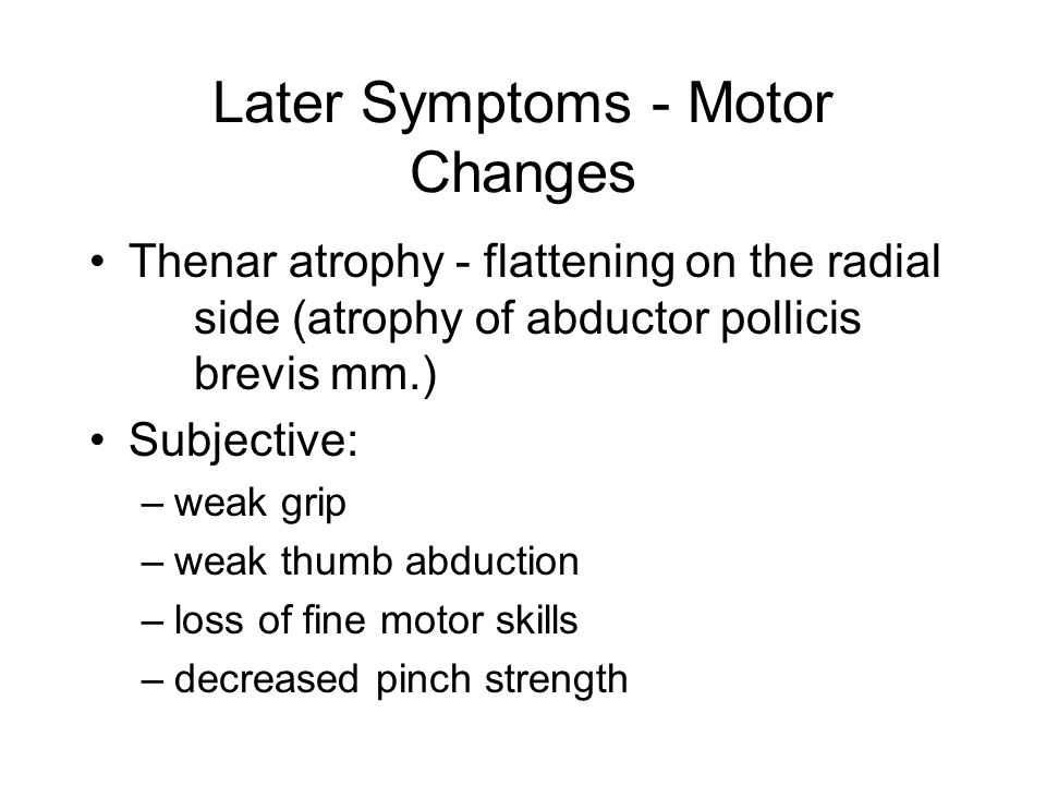 Later Symptoms - Motor Changes