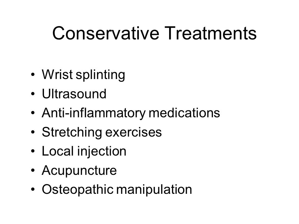 Conservative Treatments