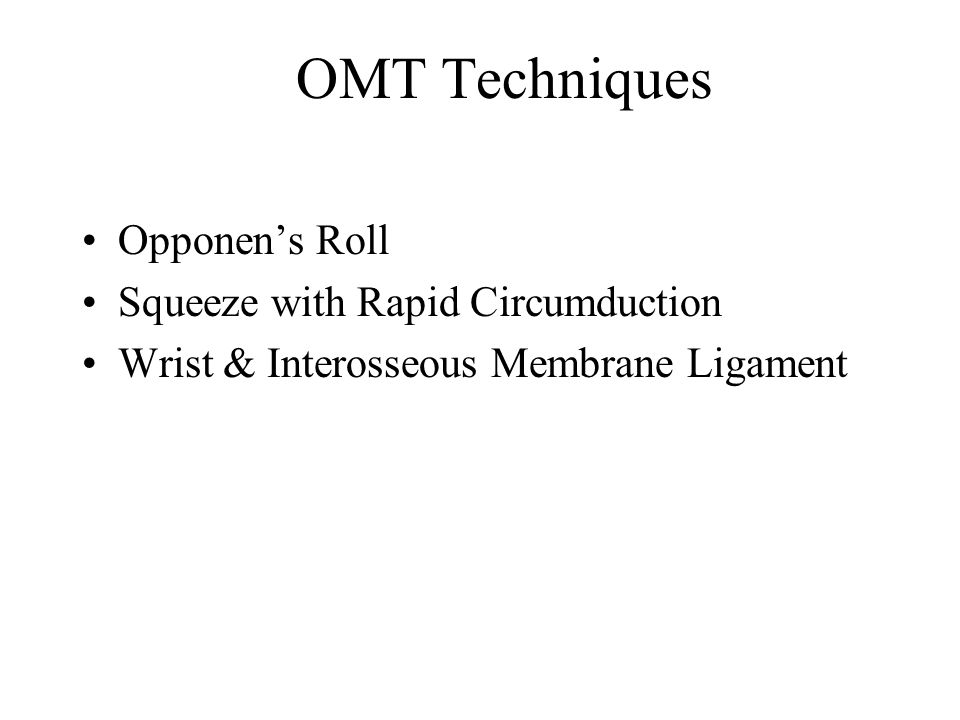 OMT Techniques Opponen's Roll Squeeze with Rapid Circumduction