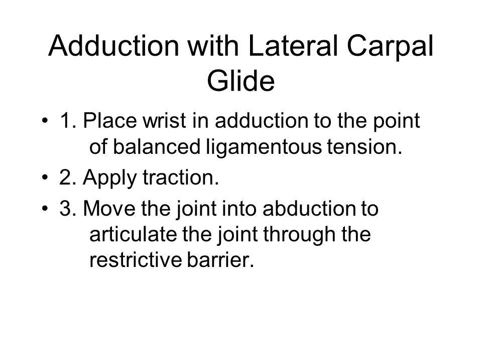 Adduction with Lateral Carpal Glide
