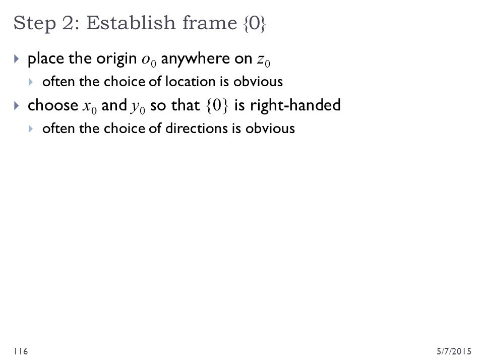 Step 2: Establish frame {0}