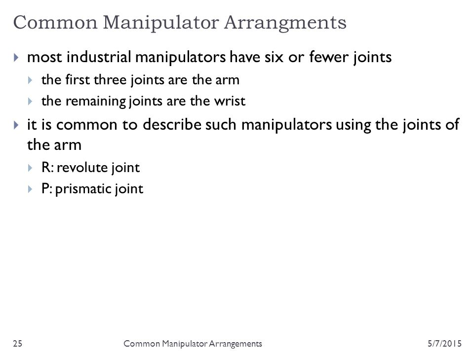 Common Manipulator Arrangments