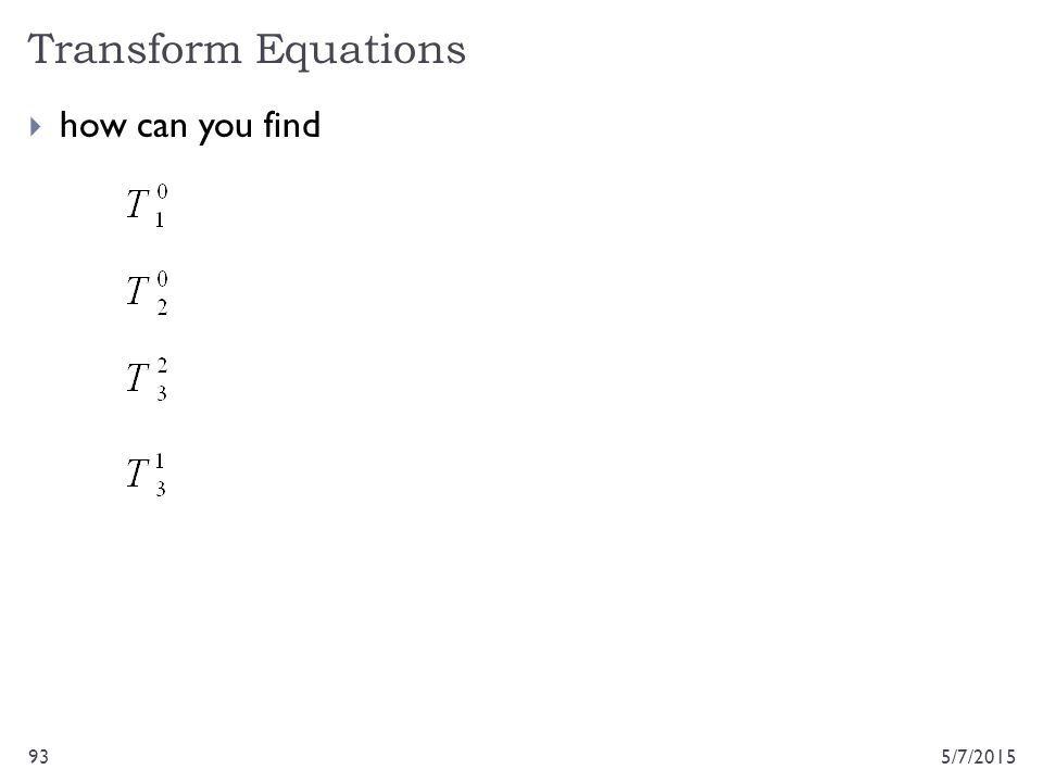 Transform Equations how can you find 4/14/2017