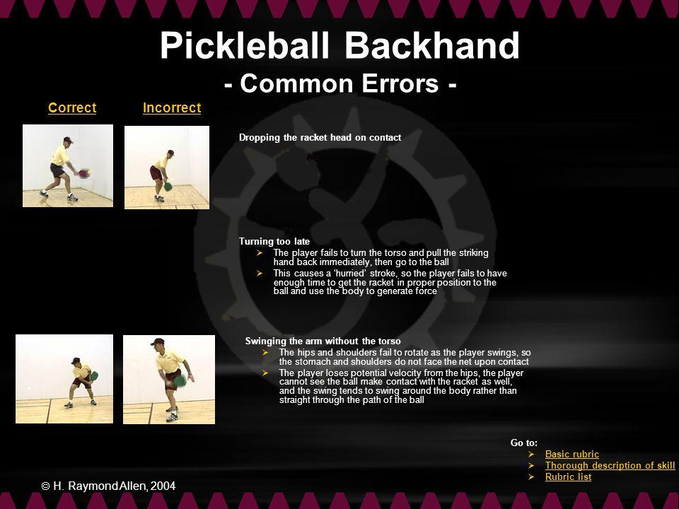Pickleball Backhand - Common Errors -