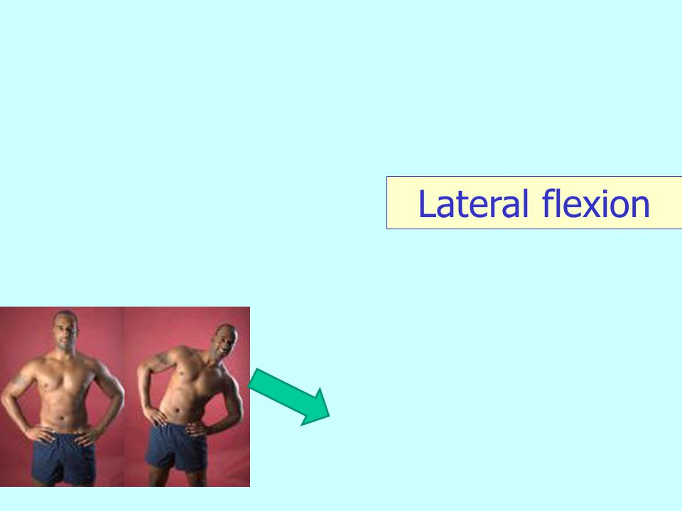 Lateral flexion