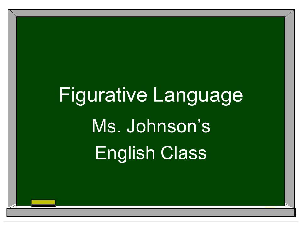 Ms. Johnson's English Class
