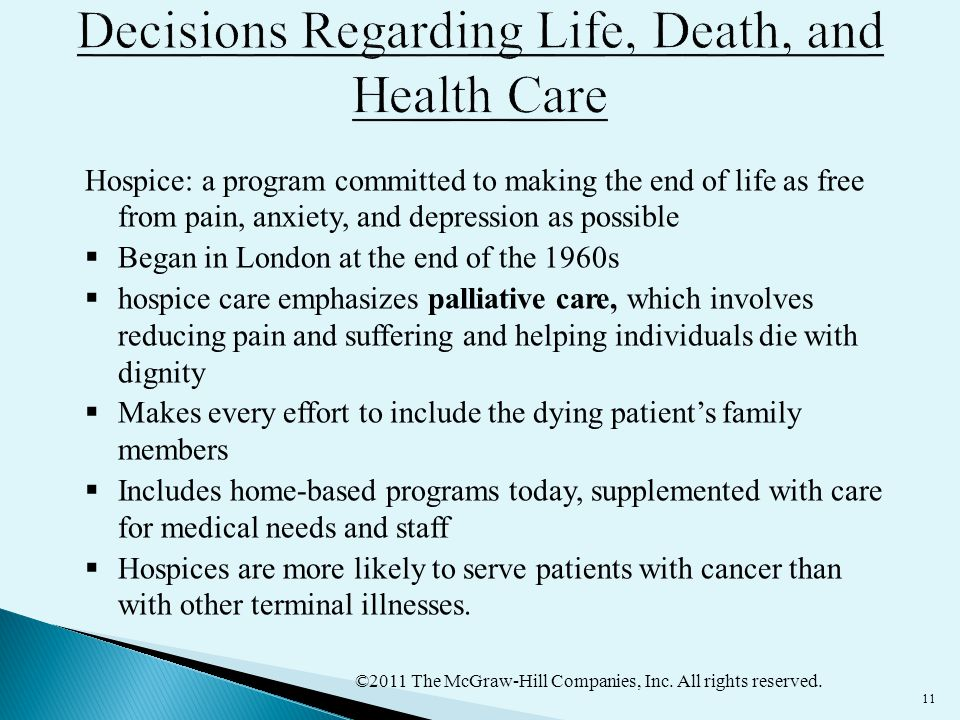 Decisions Regarding Life, Death, and Health Care