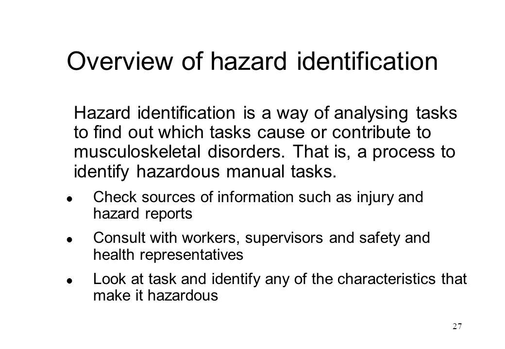 Overview of hazard identification