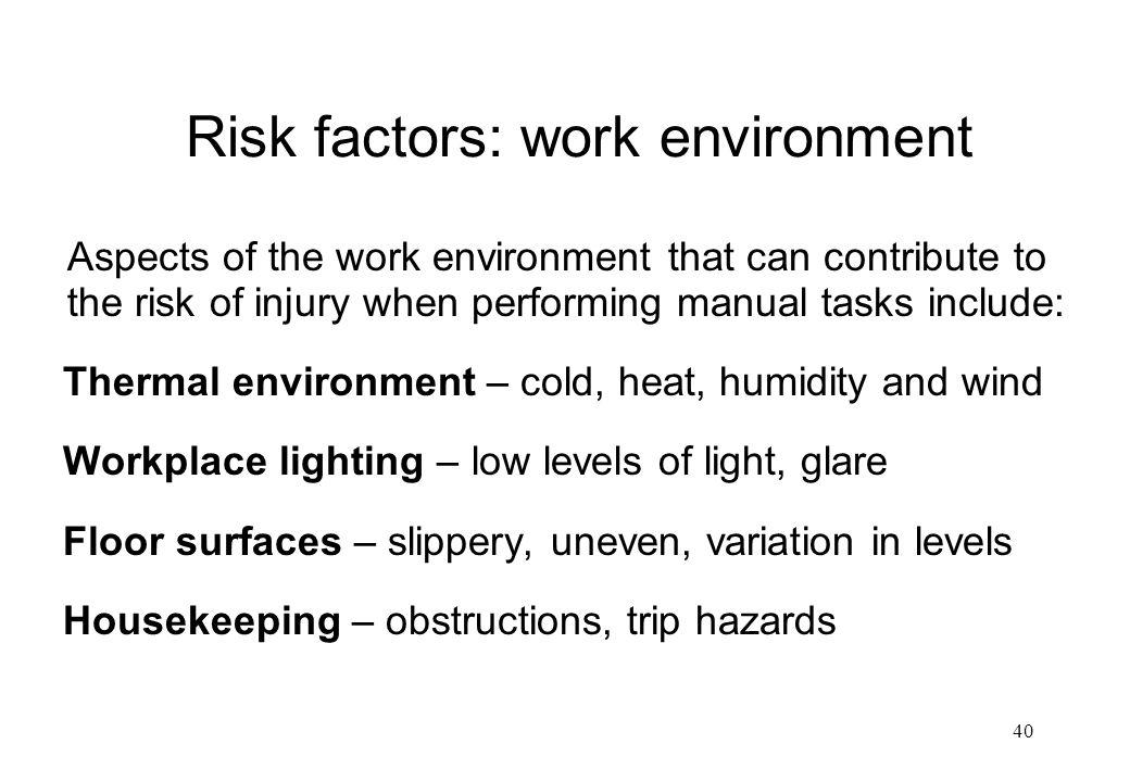 Risk factors: work environment