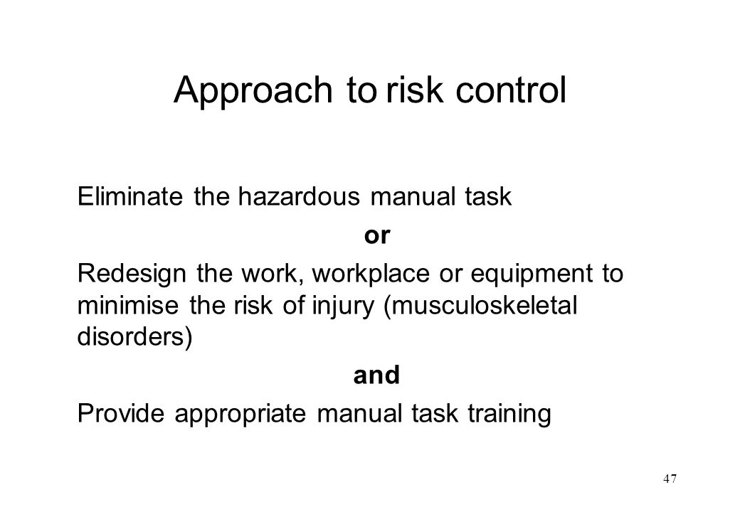 Approach to risk control