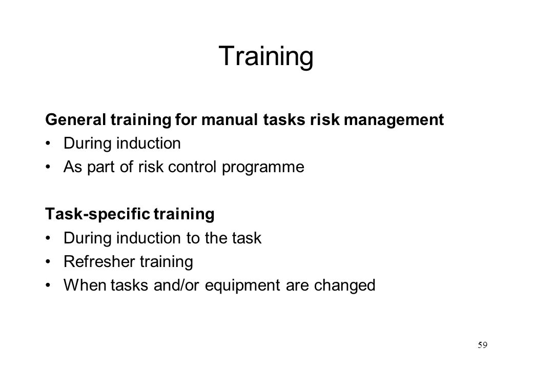 Training General training for manual tasks risk management