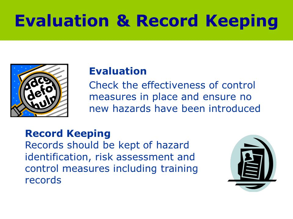 Evaluation & Record Keeping