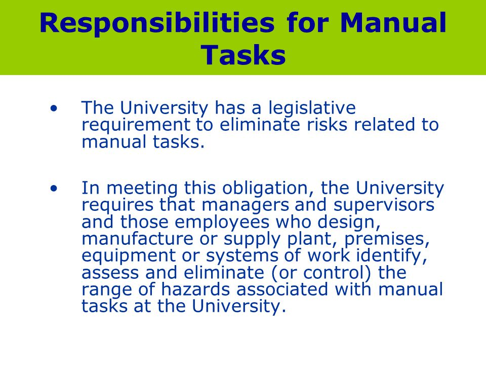 Responsibilities for Manual Tasks