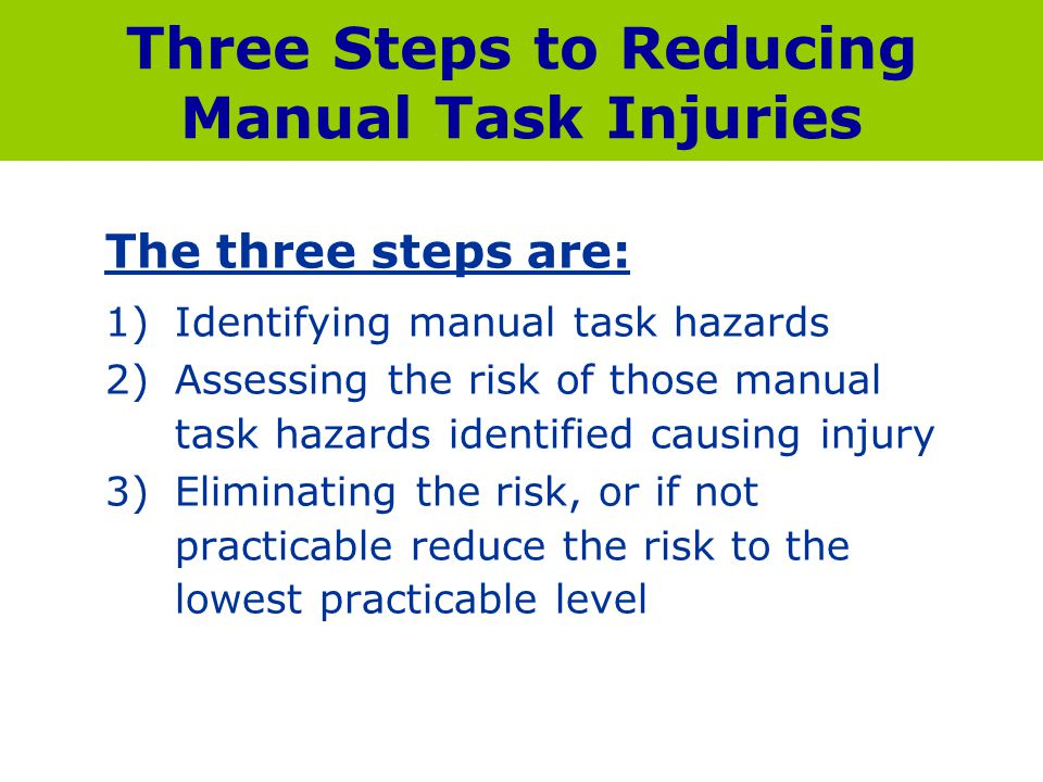 Three Steps to Reducing Manual Task Injuries