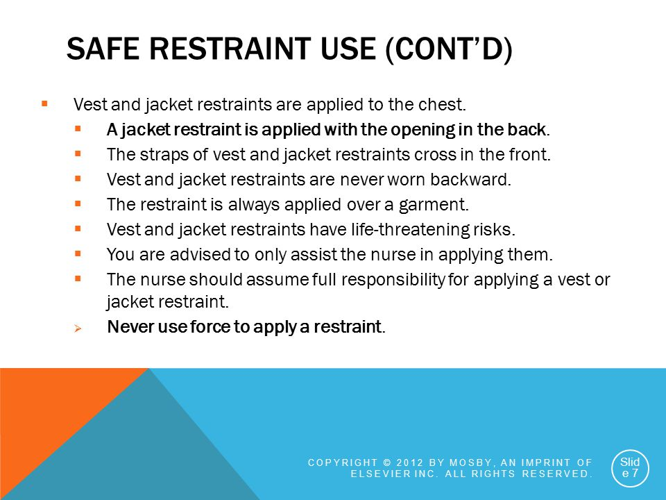 Safe Restraint Use (cont'd)