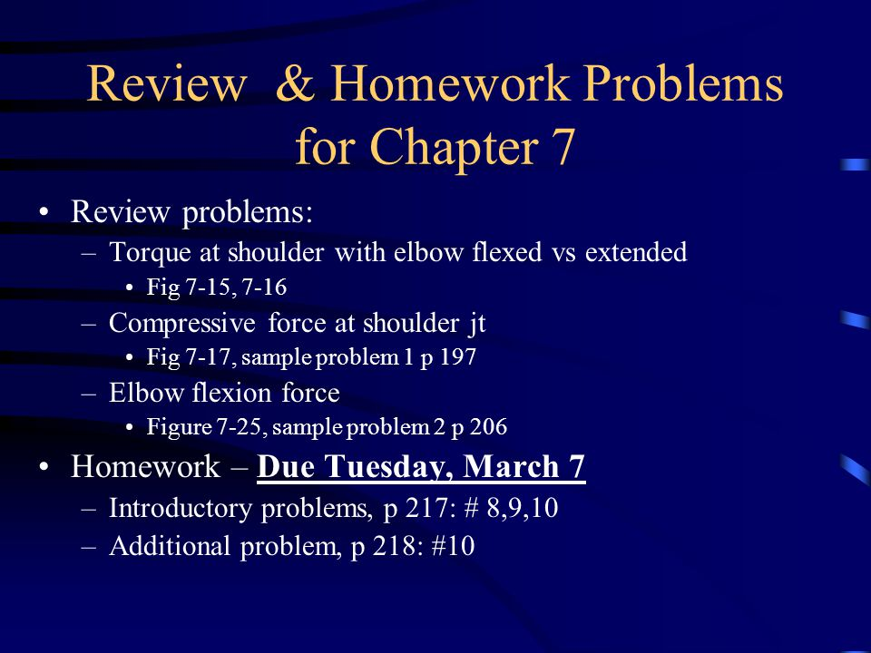 Review & Homework Problems for Chapter 7