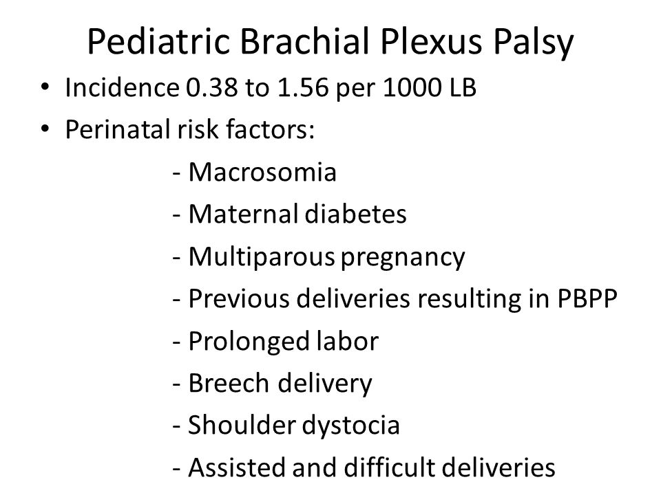 Pediatric Brachial Plexus Palsy