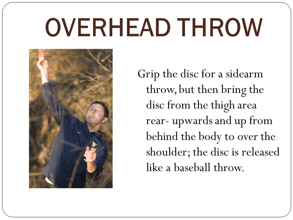 OVERHEAD THROW