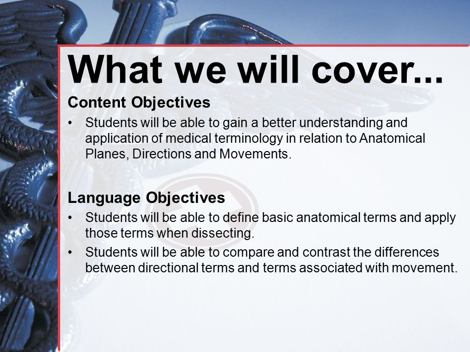 What we will cover... Content Objectives Language Objectives