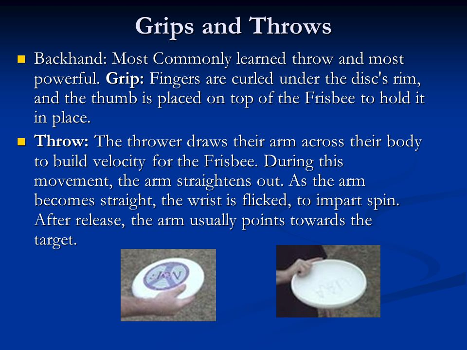 Grips and Throws