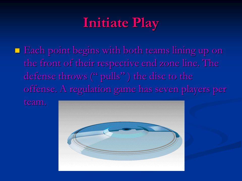Initiate Play