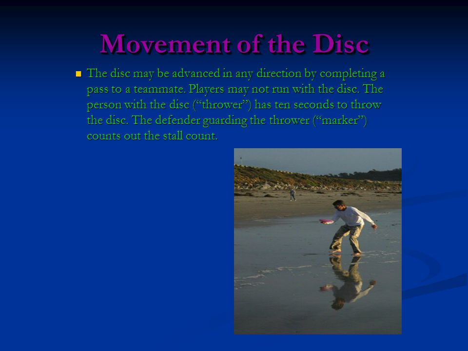 Movement of the Disc