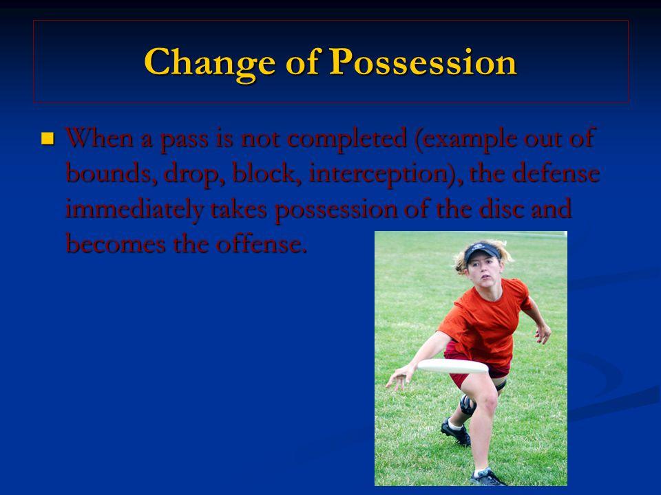 Change of Possession