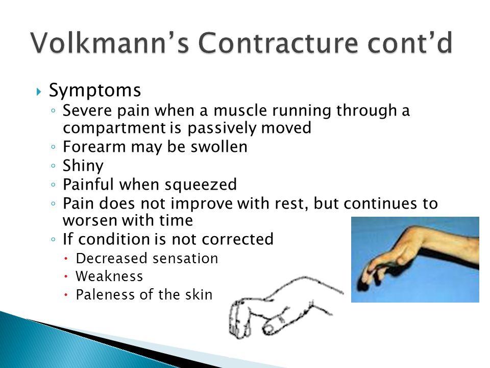 Volkmann's Contracture cont'd