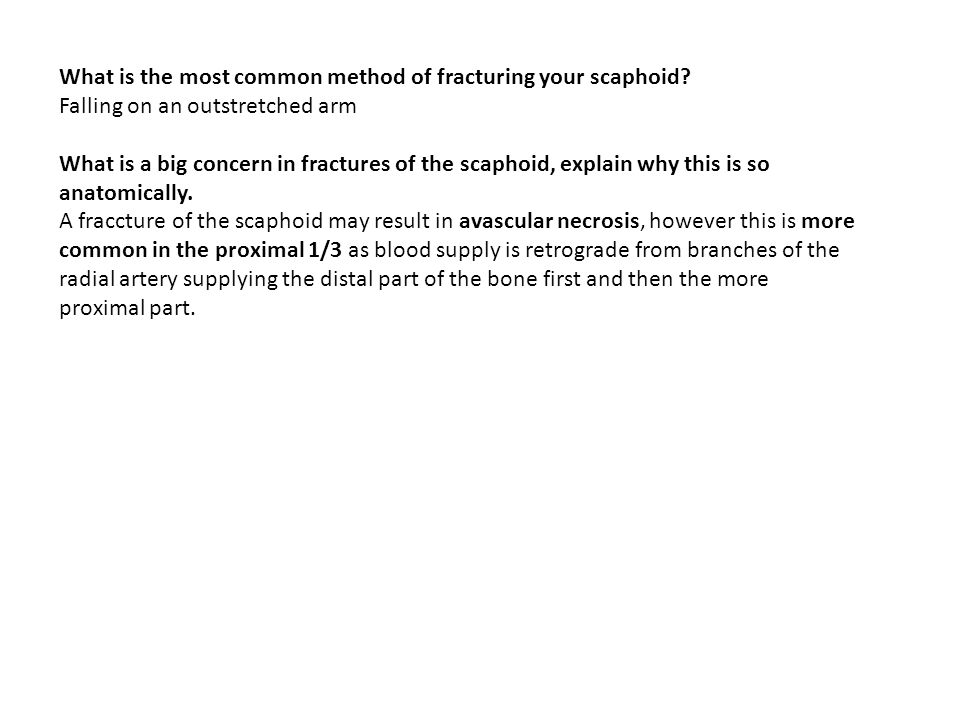 What is the most common method of fracturing your scaphoid