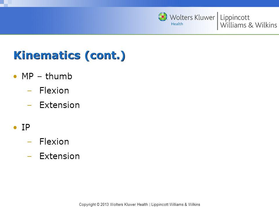 Kinematics (cont.) MP – thumb Flexion Extension IP