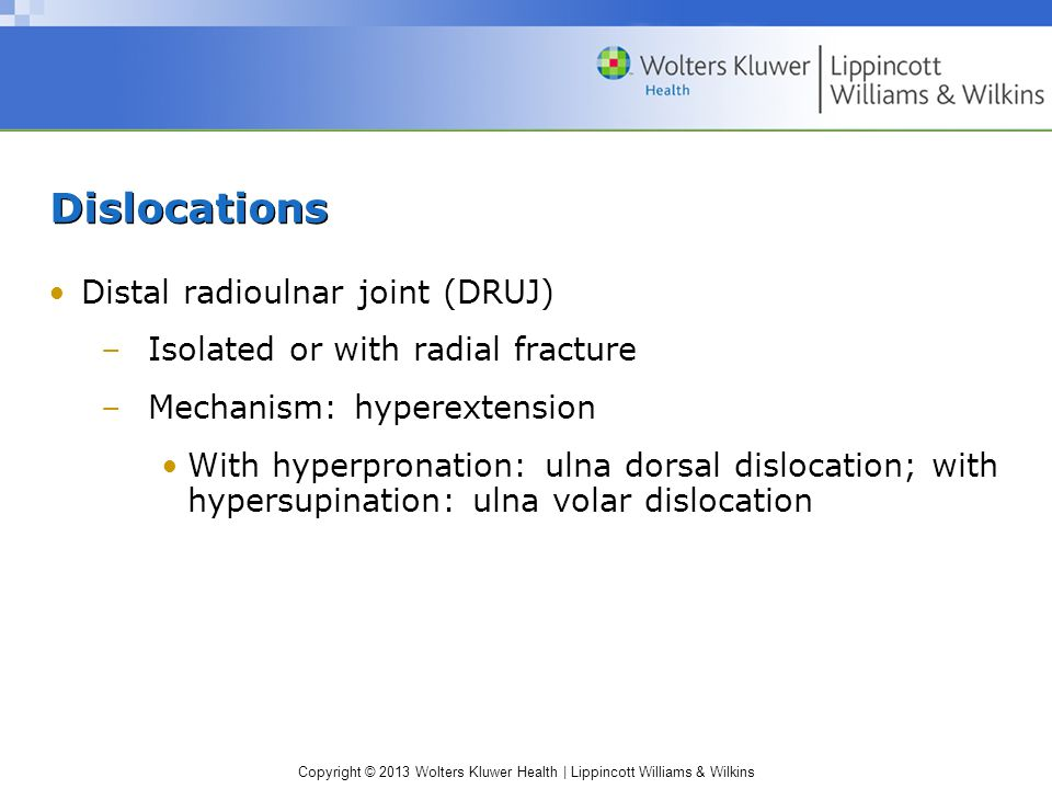 Dislocations Distal radioulnar joint (DRUJ)