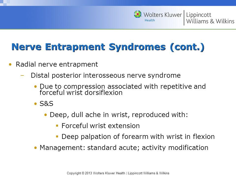 Nerve Entrapment Syndromes (cont.)