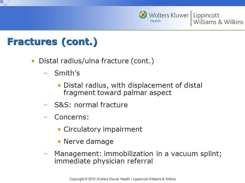 Fractures (cont.) Distal radius/ulna fracture (cont.) Smith's