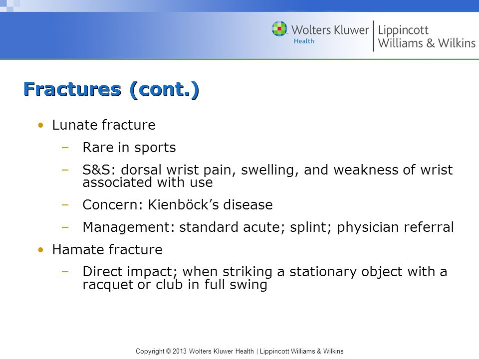 Fractures (cont.) Lunate fracture Rare in sports