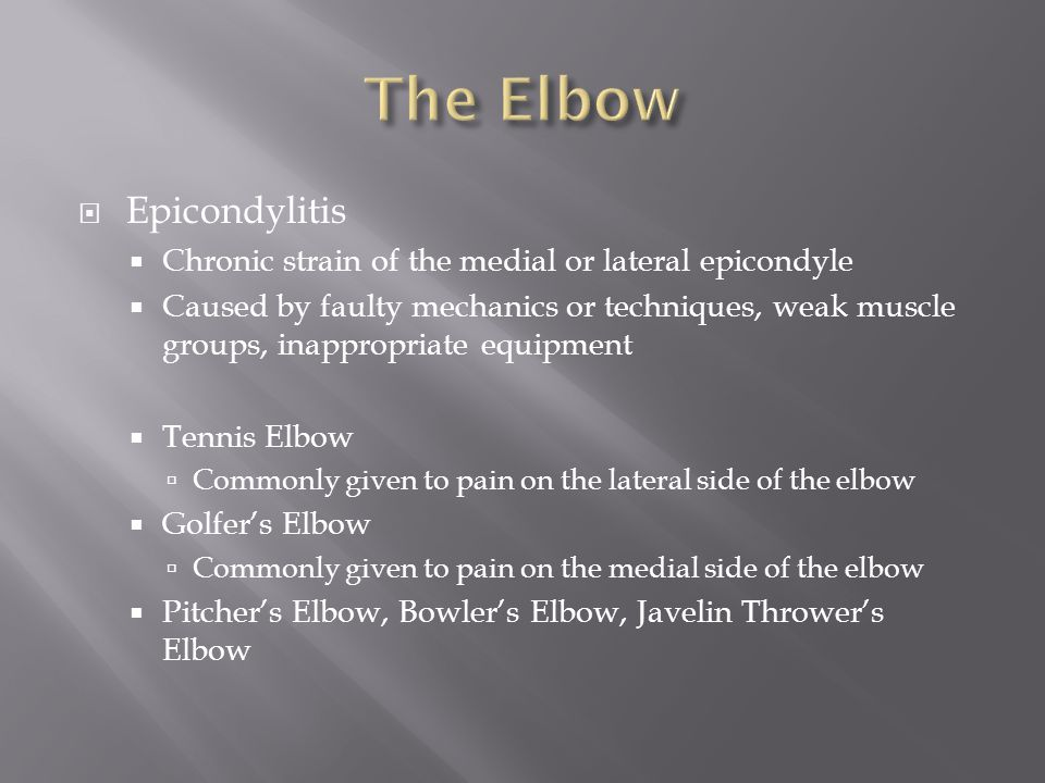 The Elbow Epicondylitis