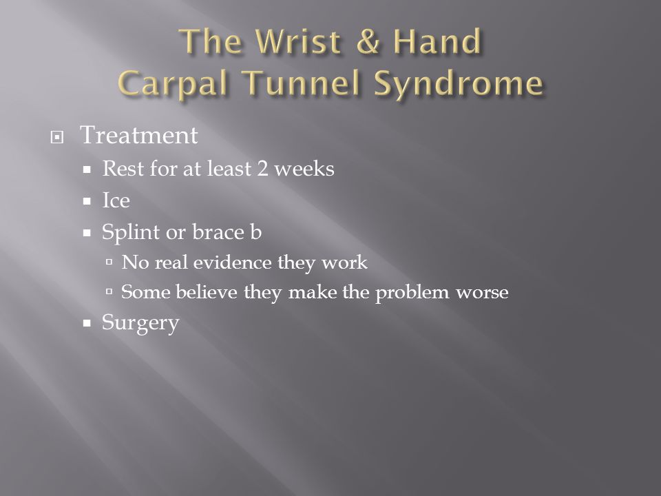 The Wrist & Hand Carpal Tunnel Syndrome
