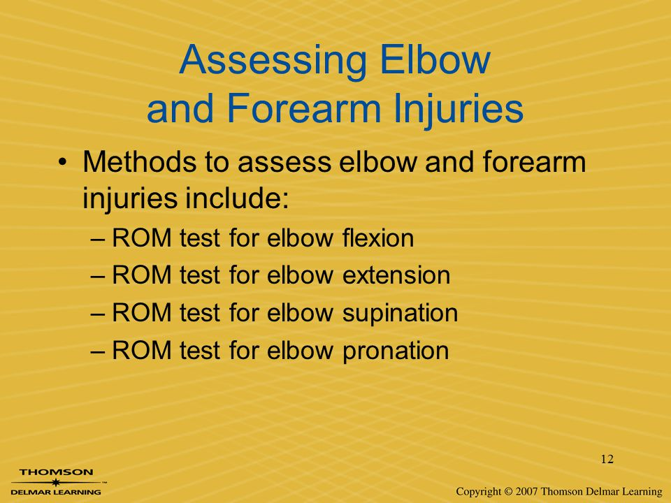 Assessing Elbow and Forearm Injuries