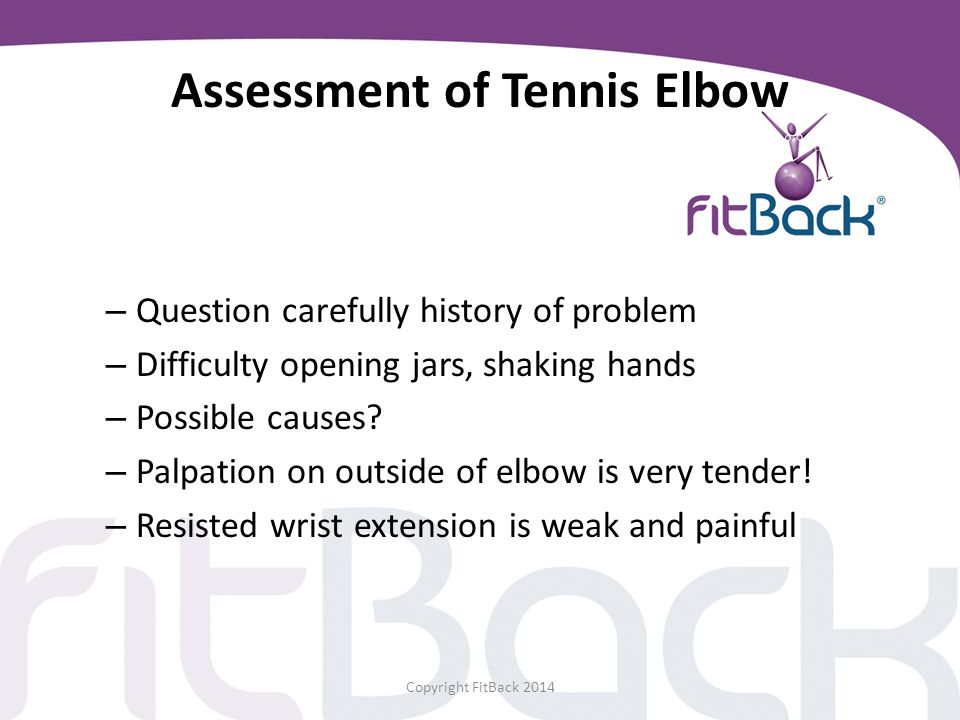 Assessment of Tennis Elbow