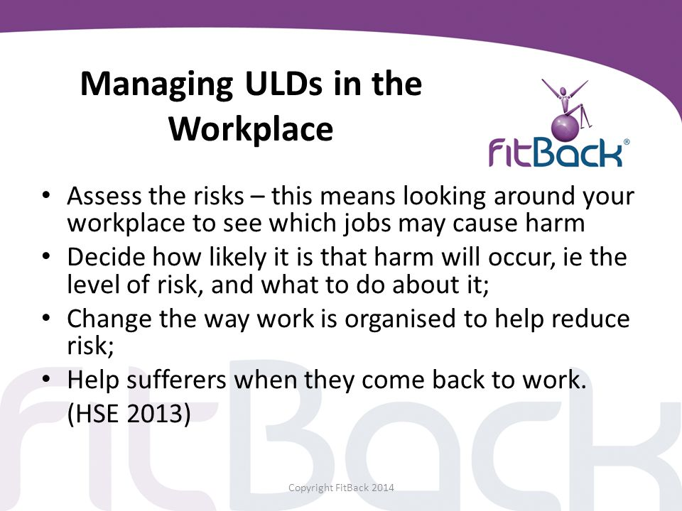 Managing ULDs in the Workplace
