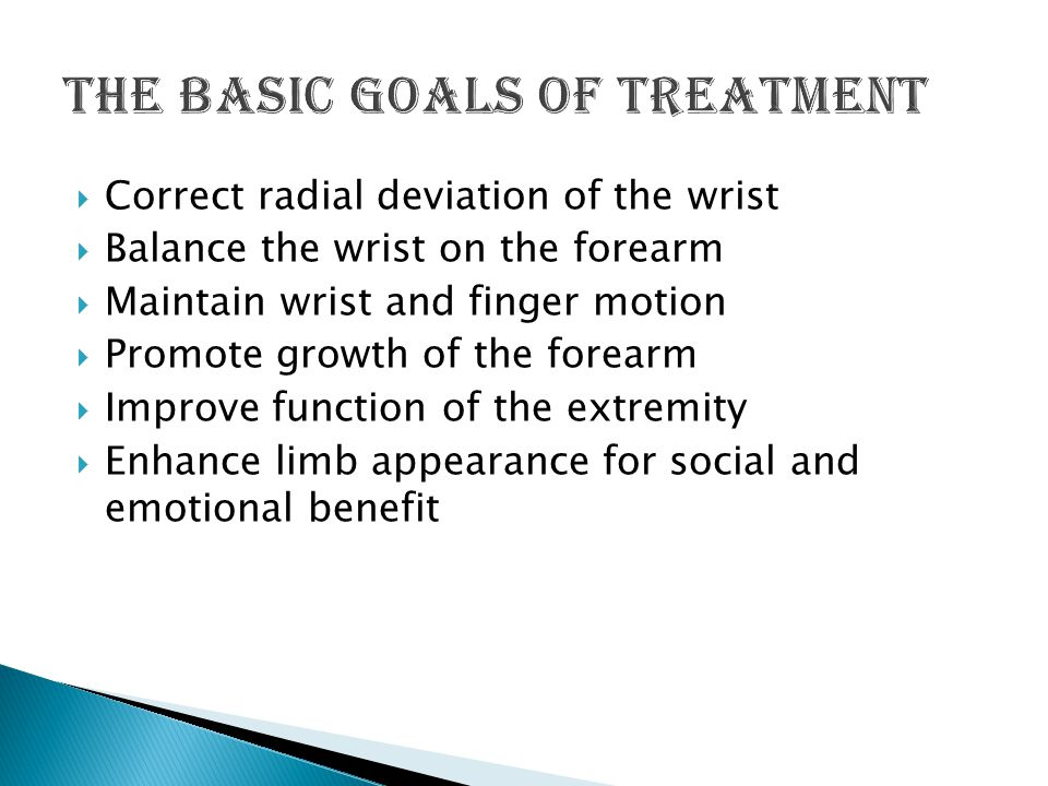 The basic goals of treatment