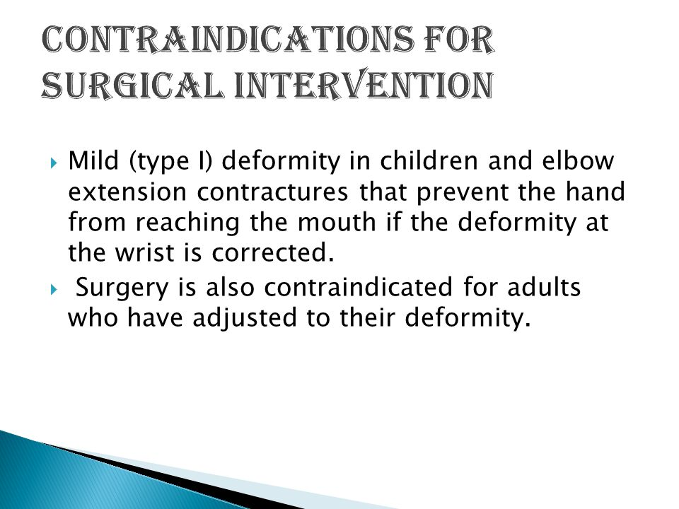 Contraindications for surgical intervention