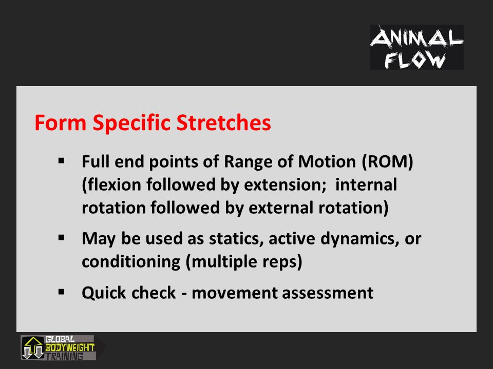 Form Specific Stretches