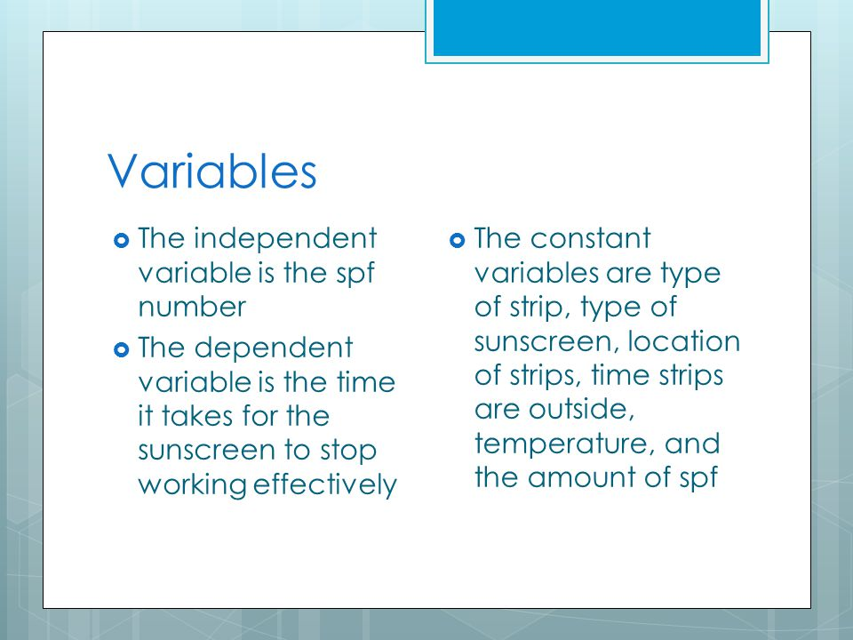 Variables The independent variable is the spf number