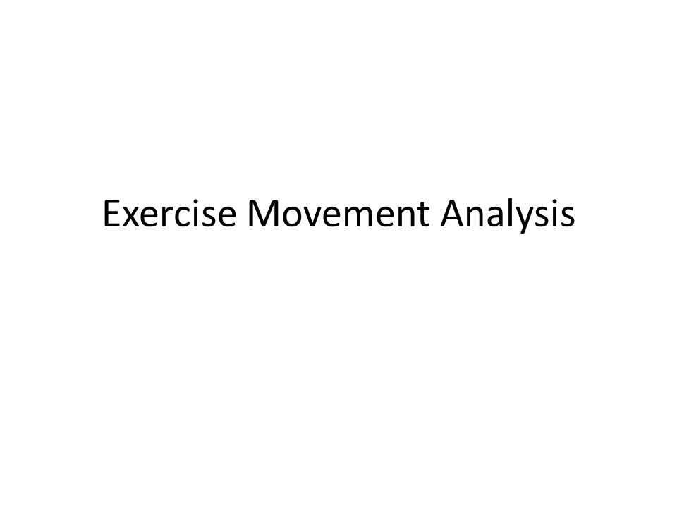 Exercise Movement Analysis
