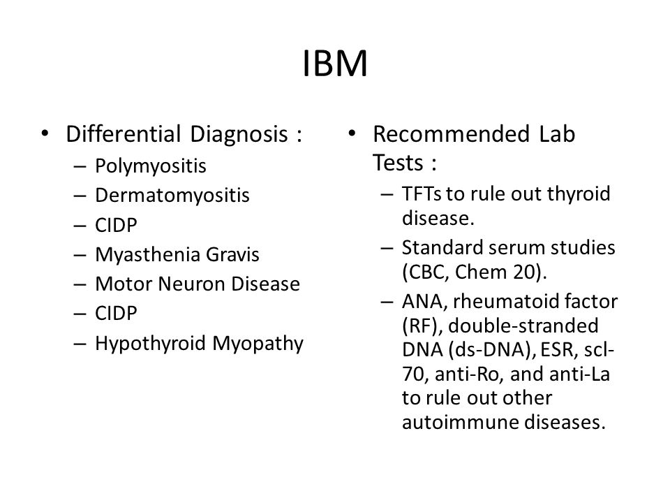 IBM Differential Diagnosis : Recommended Lab Tests : Polymyositis